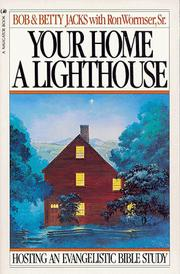 Cover of: Your home a lighthouse | Bob Jacks