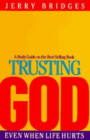 Trusting God by Jerry Bridges