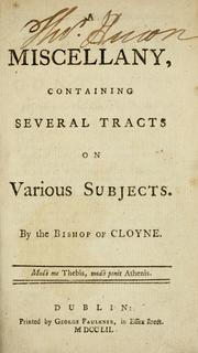 Cover of: A miscellany, containing several tracts on various subjects