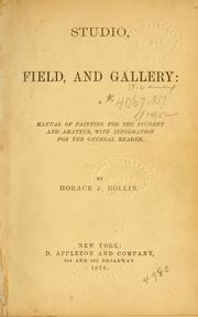 Cover of: Studio, field, and gallery | Horace J. Rollin