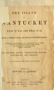 Cover of: The island of Nantucket by Edward K. Godfrey