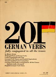 Cover of: 201 German verbs fully conjugated in all the tenses, alphabetically arranged