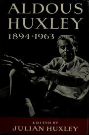 Cover of: Aldous Huxley, 1894-1963: a memorial volume