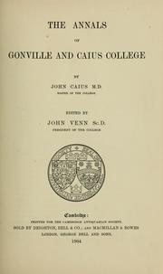 Cover of: The annals of Gonville and Caius college | John Caius