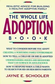 The whole life adoption book by Jayne E. Schooler