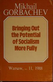 Cover of: Bringing out the potential of socialism more fully