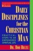 Daily disciplines for the Christian man