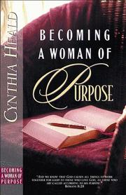 Cover of: Becoming a woman of purpose