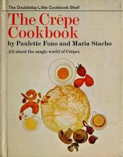 Cover of: The crêpe cookbook