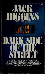 Cover of: Dark side of the street by Jack Higgins