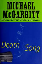 Cover of: Death song | Michael McGarrity