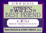 Cover of: How to be your wife's best friend