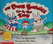 Cover of: The Dumb Bunnies go to the zoo | Sue Denim