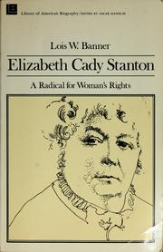 Cover of: Elizabeth Cady Stanton, a radical for woman's rights