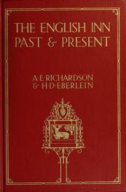 The English inn past and present by Albert E. Richardson