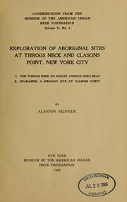 Cover of: Exploration of aboriginal sites at Throgs Neck and Clasons Point, New York city
