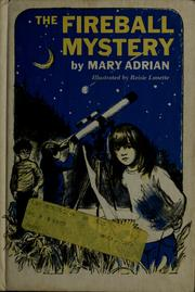 Cover of: The fireball mystery | Mary Adrian