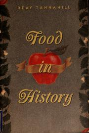 Cover of: Food in history | Reay Tannahill