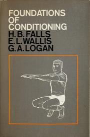Cover of: Foundations of conditioning | Harold B. Falls