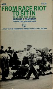 Cover of: From race riot to sit-in, 1919 and the 1960s