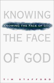 Knowing the face of God by Tim Stafford