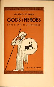 Cover of: Gods & heroes: myths & epics of ancient Greece.