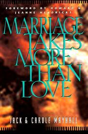 Cover of: Marriage takes more than love