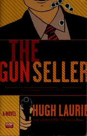 Cover of: The gun seller | Hugh Laurie