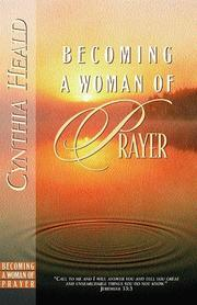 Cover of: Becoming a woman of prayer