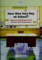 How was your day at school? by Nathan Eklund