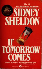 Cover of: If tomorrow comes | Sidney Sheldon