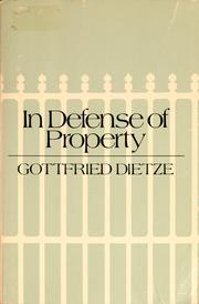 Cover of: In defense of property | Gottfried Dietze