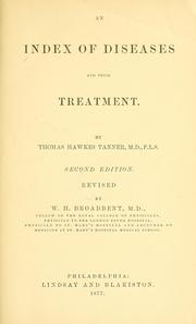 Cover of: An index of diseases, their symptoms and treatment | Thomas Hawkes Tanner