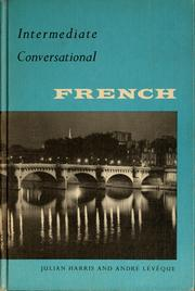 Cover of: Intermediate conversational French