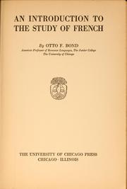 Cover of: An introduction to the study of French | Otto Ferdinand Bond