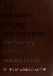 Cover of: It is the poem singing into your eyes: anthology of new young poets.