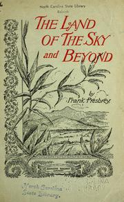 Cover of: The land of the sky and beyond | Frank Presbrey