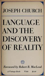 Cover of: Language and the discovery of reality | Joseph Church