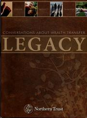 Cover of: Legacy | Northern Trust Company