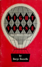 Cover of: Light verse the editors liked | Burge Buzzelle