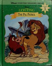 Cover of: The Lion King: The Pal Patrol (Disney's Storytime Treasures Library #1)