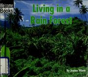 Cover of: Living in a rain forest | Joanne Winne