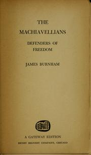 Cover of: The Machiavellians, defenders of freedom