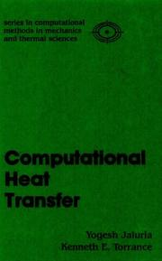 Cover of: Computational heat transfer | Yogesh Jaluria