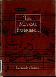 Cover of: The musical experience | Leonard G. Ratner