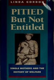 Cover of: Pitied but not entitled