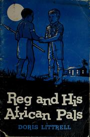 Cover of: Reg and his African pals | Doris Littrell