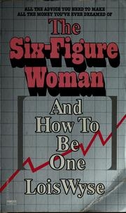 Cover of: The six-figure woman (and how to be one)