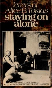 Staying on alone by Alice B. Toklas