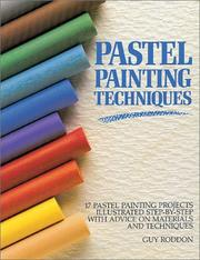 Cover of: Pastel painting techniques